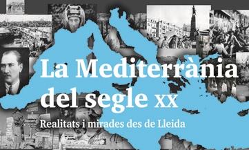 """Trobada pedagògica: """"La Mediterrània del segle XX. Realitats i mirades des de Lleida"""""""